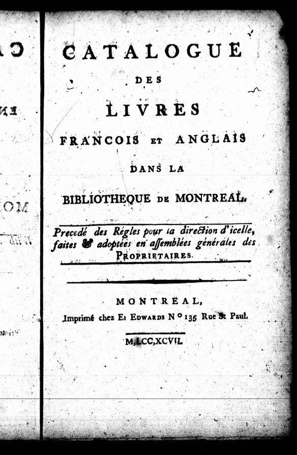 Premier catalogue de la Bibliothèque de Montréal - 1797 (Internet Archives Digital Library of Free Books).